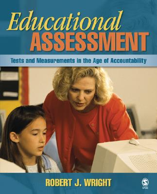 Educational Assessment By Wright, Robert J.