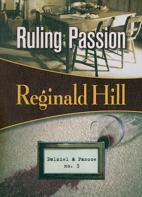 Ruling Passion By Hill, Reginald